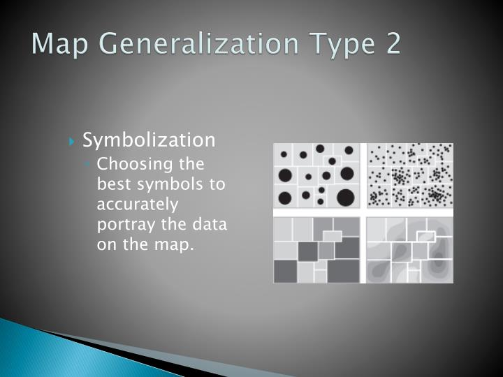Map Generalization Type 2