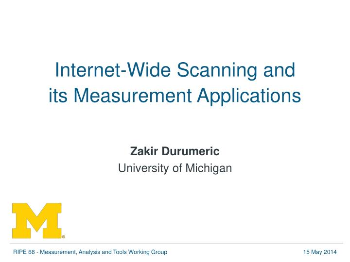 Internet-Wide Scanning and