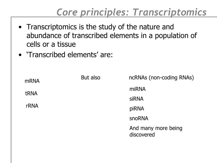 Core principles transcriptomics