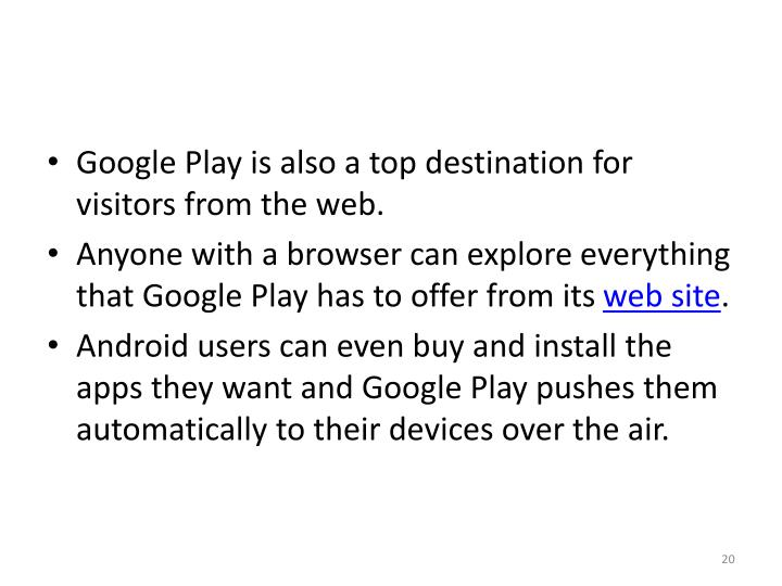 Google Play is also a top destination for visitors from the web.