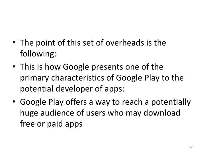 The point of this set of overheads is the following: