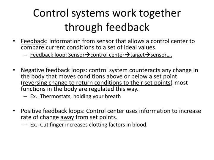 Control systems work together through feedback