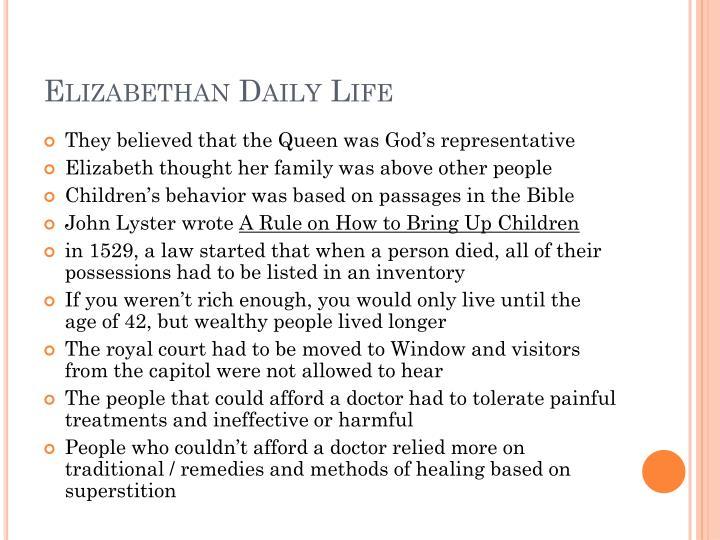 Elizabethan Daily Life