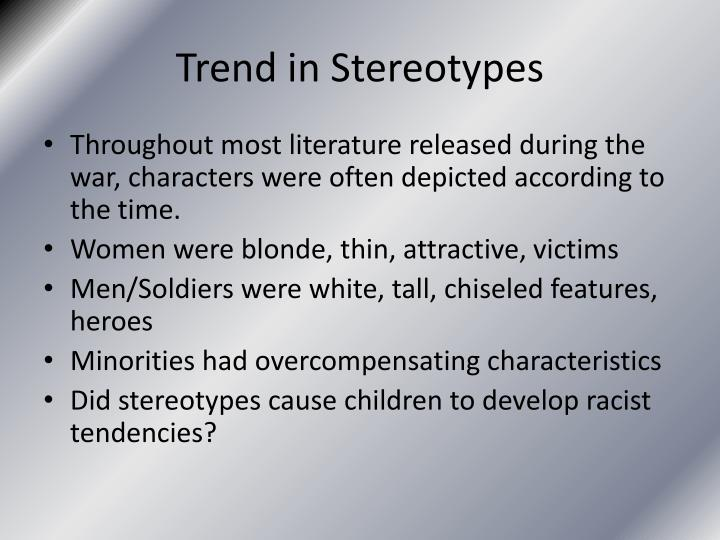 Trend in Stereotypes