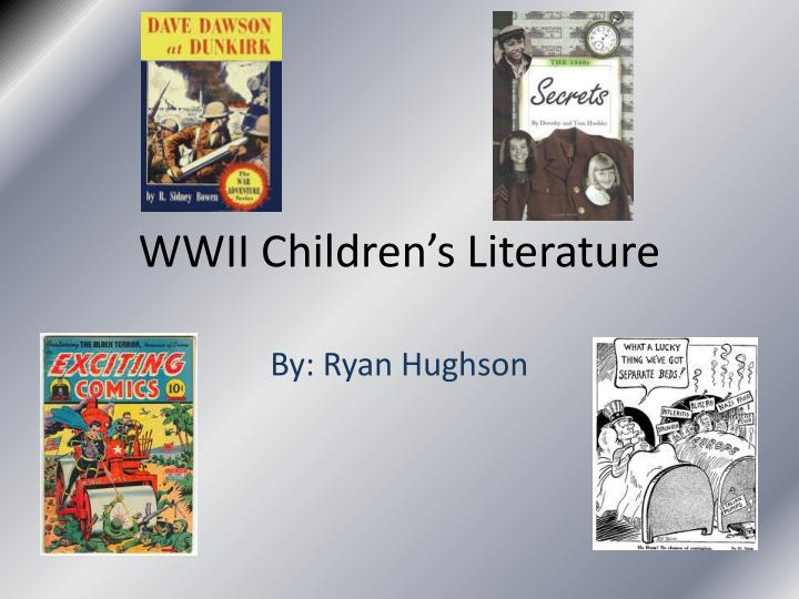 Wwii children s literature