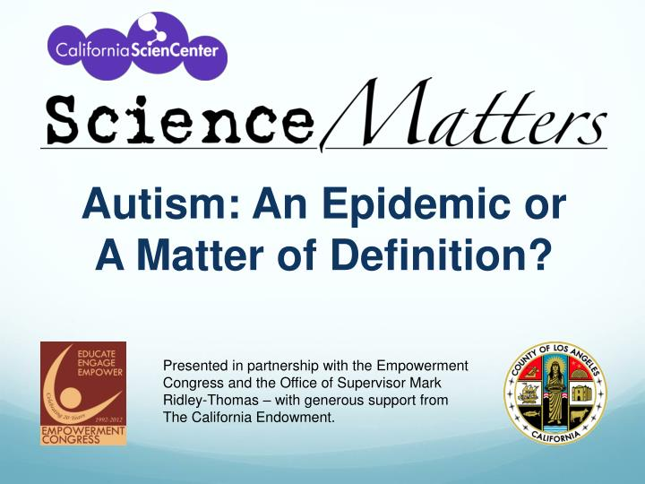 Autism: An Epidemic or