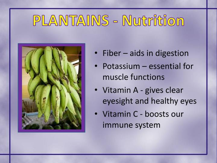 PLANTAINS - Nutrition
