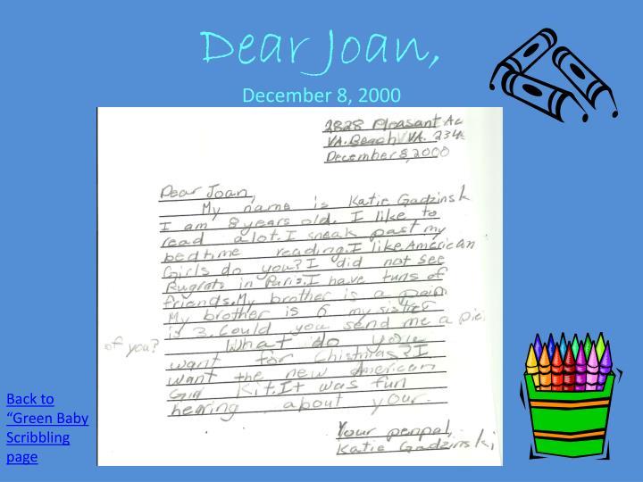 Dear Joan,