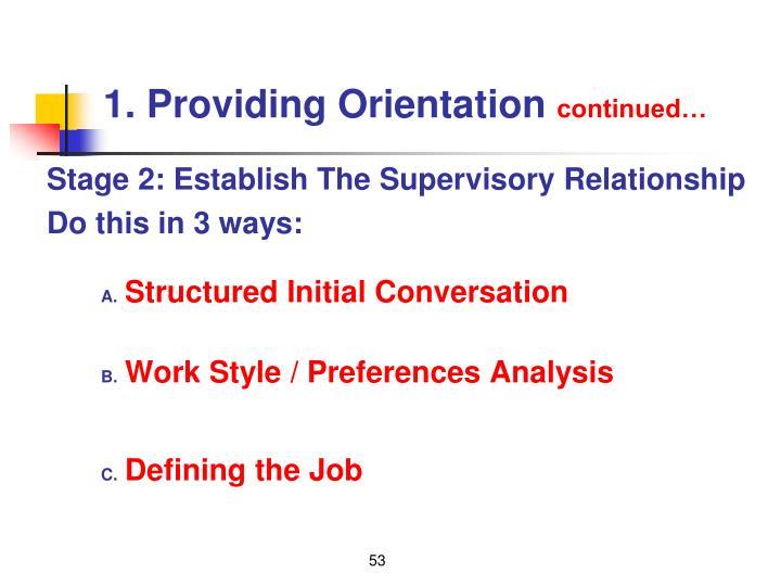 1. Providing Orientation