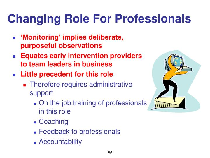 Changing Role For Professionals