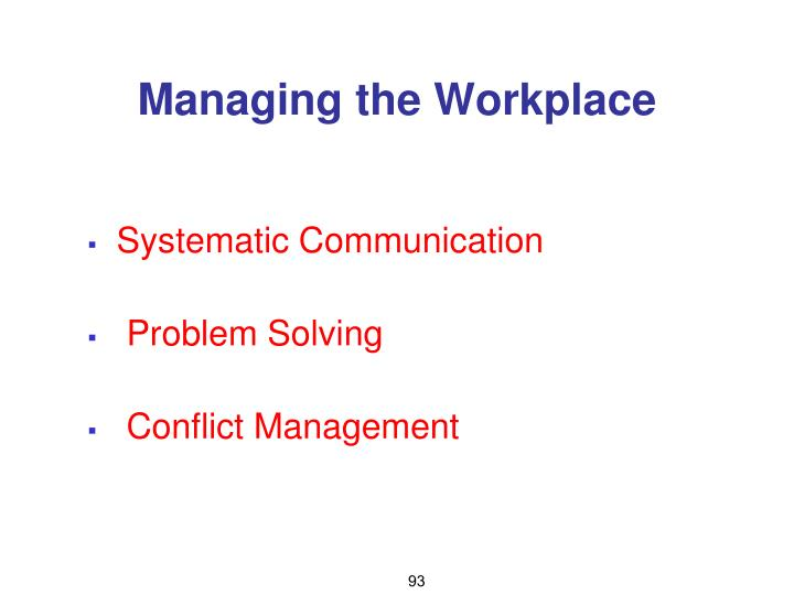 Managing the Workplace