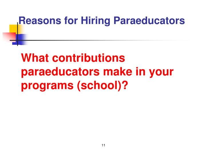 Reasons for Hiring Paraeducators