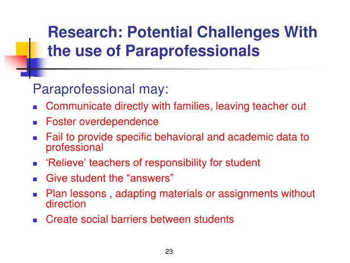 Research: Potential Challenges With the use of Paraprofessionals