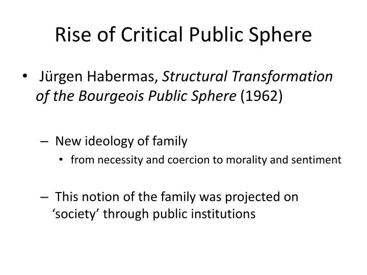 Rise of Critical Public Sphere