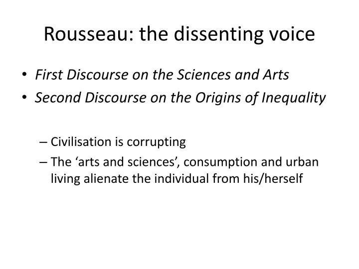 Rousseau: the dissenting voice