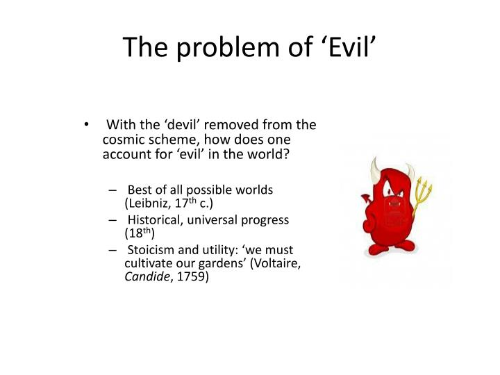 The problem of 'Evil'