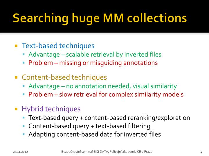 Searching huge MM collections