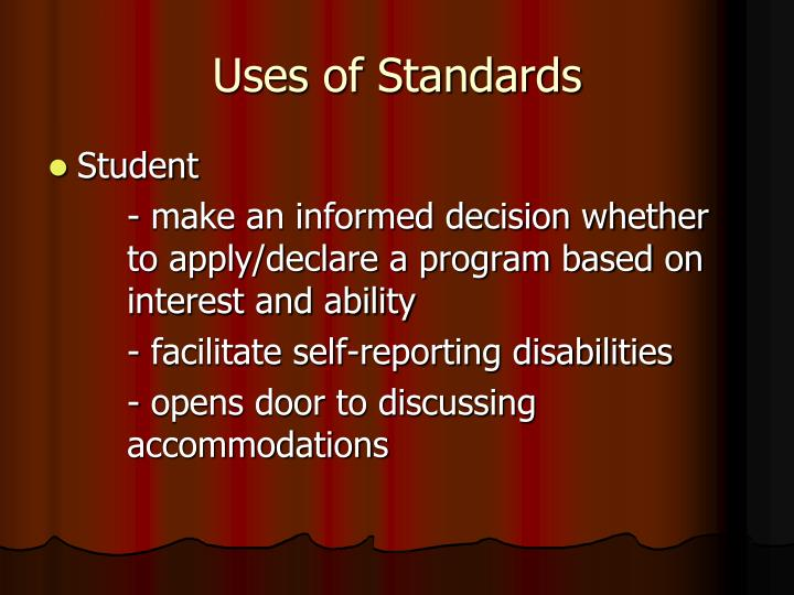 Uses of Standards