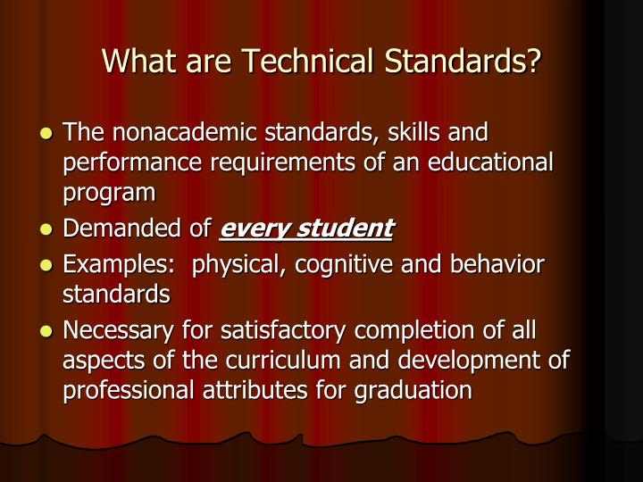 What are Technical Standards?