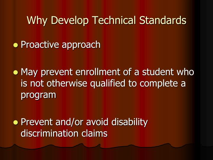 Why Develop Technical Standards