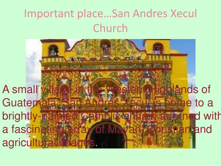 Important place…San Andres