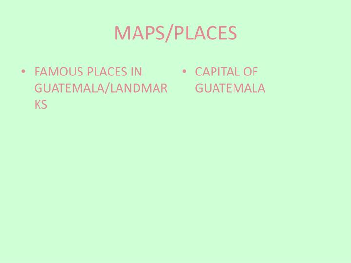 MAPS/PLACES