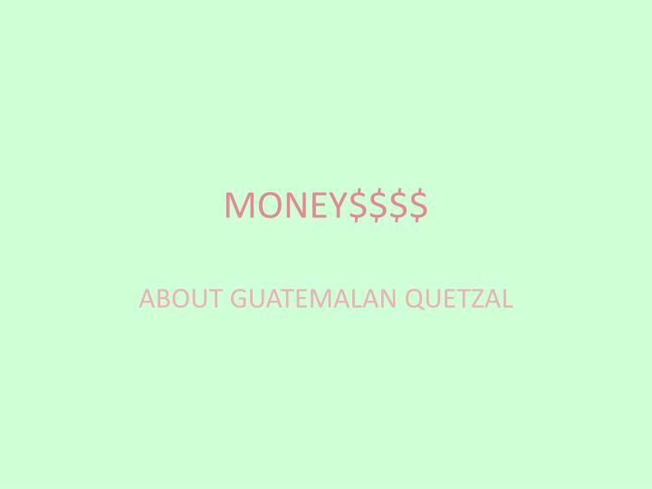 MONEY$$$$