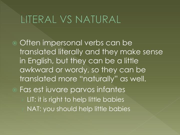 LITERAL VS NATURAL