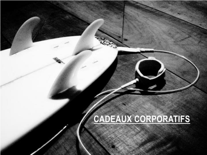 CADEAUX CORPORATIFS