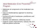ideal medication error prevention program