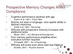 prospective memory changes affect compliance
