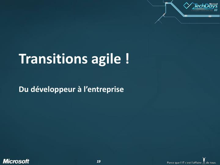 Transitions agile !