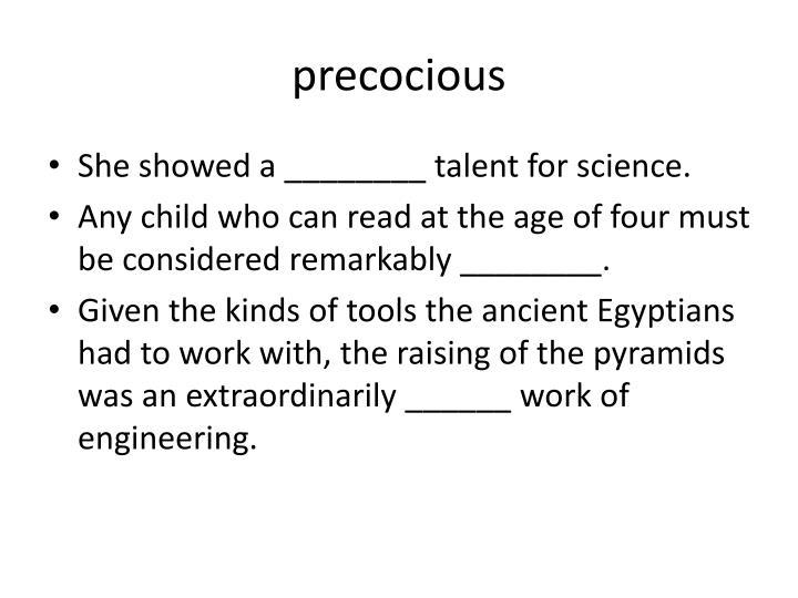 precocious