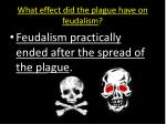 what effect did the plague have on feudalism