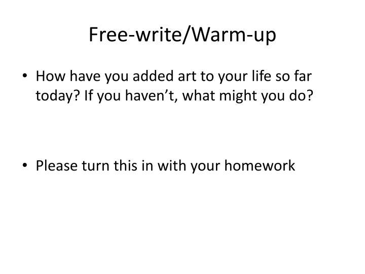 Free-write/Warm-up