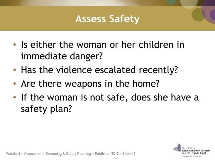 Assess Safety