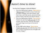 aaron s time to shine