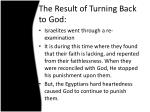 the result of turning back to god