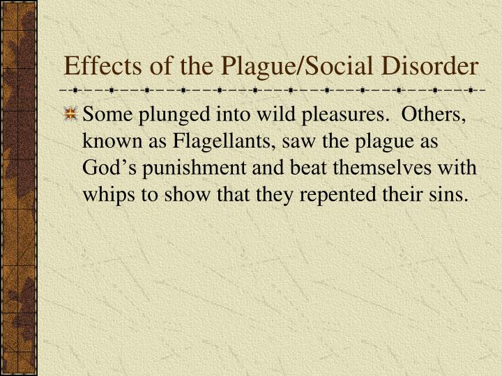 Effects of the Plague/Social Disorder