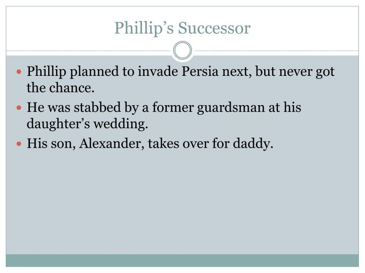 Phillip's Successor