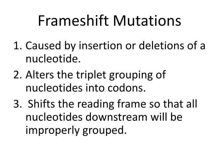 Frameshift Mutations