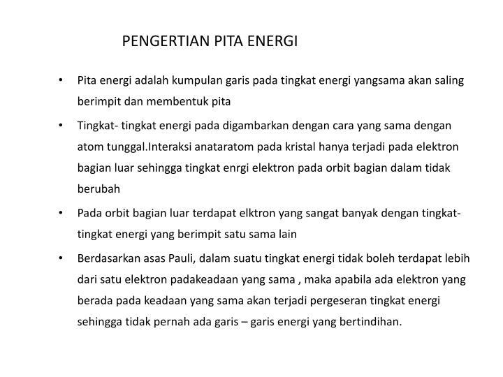 PENGERTIAN PITA ENERGI