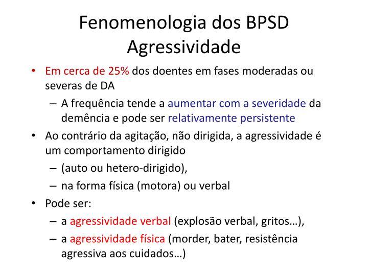 Fenomenologia dos BPSD