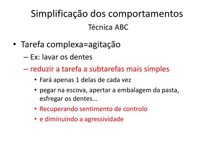 Simplificação dos comportamentos
