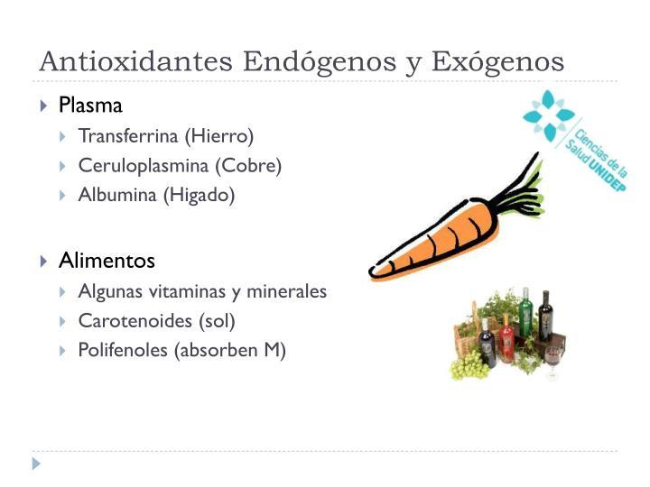 Antioxidantes Endógenos y Exógenos