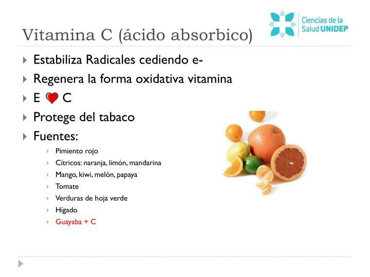 Vitamina C (ácido absorbico)