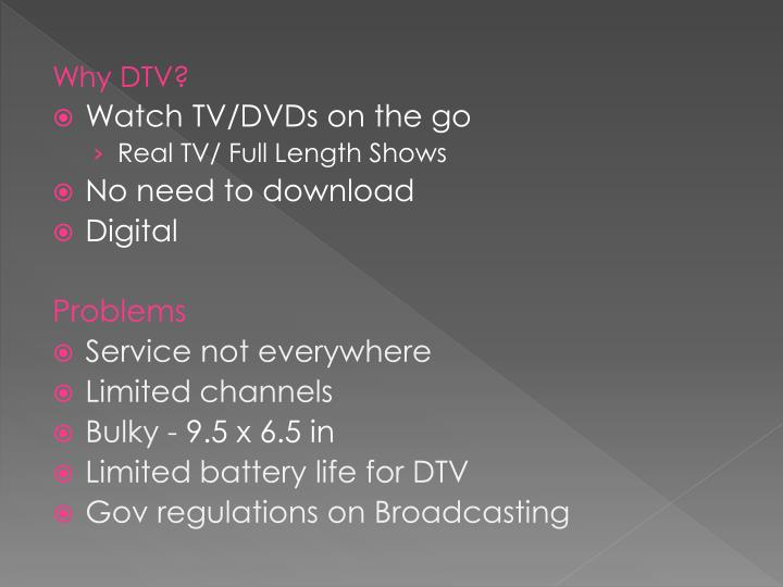 Why DTV?