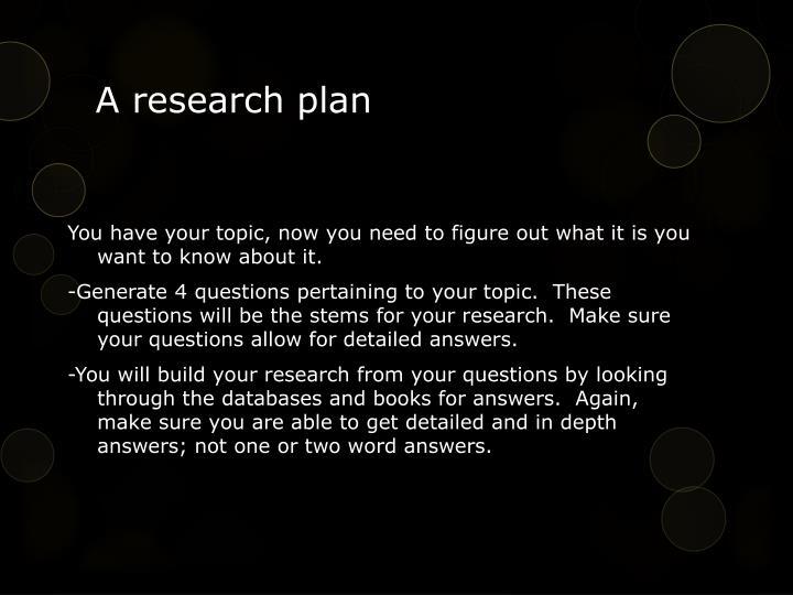 A research plan