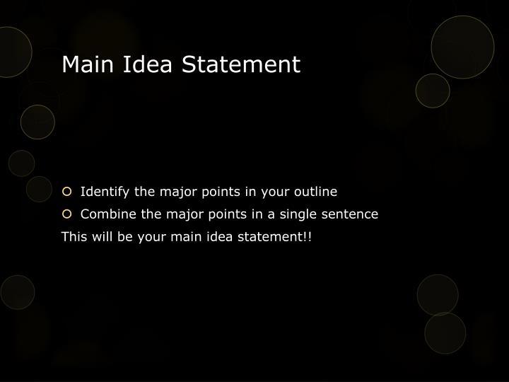 Main Idea Statement