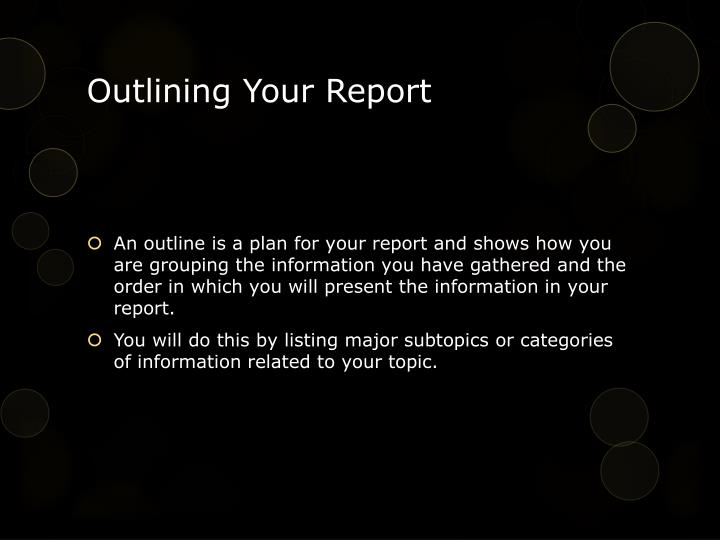 Outlining Your Report